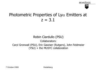 Photometric Properties of Ly   Emitters at z = 3.1