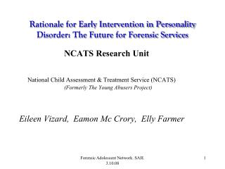 Rationale for Early Intervention in Personality Disorder: The Future for Forensic Services