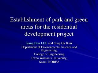 Establishment of park and green areas for the residential development project