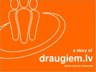 draugiem.lv Lauris Liberts co-founder