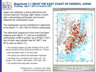 Magnitude 7.1 NEAR THE EAST COAST OF HONSHU, JAPAN Thursday,  April 7, 2011 at 14:32:41 UTC