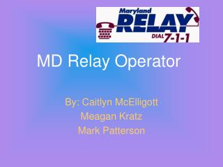 MD Relay Operator
