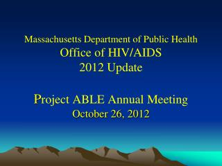 General Updates in the  Office of HIV/AIDS