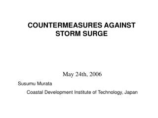 COUNTERMEASURES AGAINST  STORM SURGE