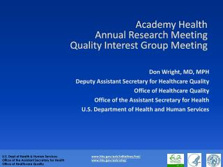 Academy Health  Annual Research Meeting Quality Interest Group Meeting