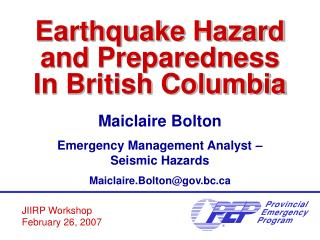 Earthquake Hazard and Preparedness In British Columbia