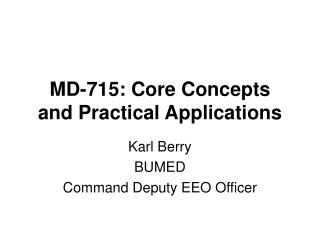 MD-715: Core Concepts and Practical Applications