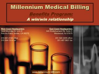Millennium Medical Billing Benefits Program: A win/win relationship