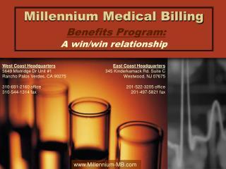 Millennium Medical Billing Benefits Program: A win/win relationship
