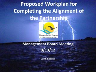 Proposed Workplan for Completing the Alignment of the Partnership