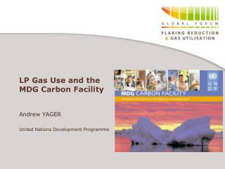 LP Gas Use and the  MDG Carbon Facility
