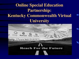 Online Special Education Partnership: Kentucky Commonwealth Virtual University