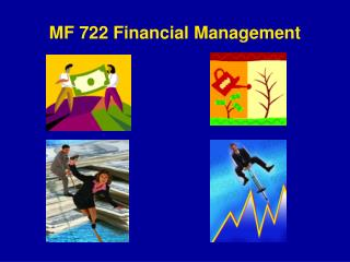 MF 722 Financial Management