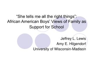 """""""She tells me all the right things"""": African American Boys' Views of Family as Support for School"""