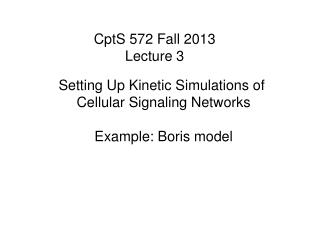 CptS 572 Fall 2013 Lecture 3