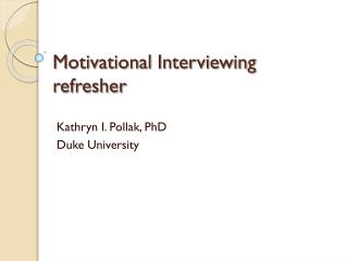 Motivational Interviewing refresher