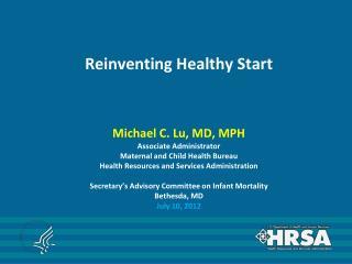 Reinventing Healthy Start