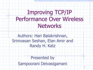 Improving TCP/IP Performance Over Wireless Networks