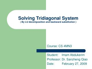 Solving Tridiagonal System (  By LU decomposition and backward substitution )