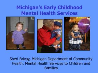 Michigan's Early Childhood Mental Health Services
