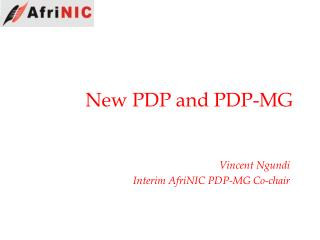 New PDP and PDP-MG