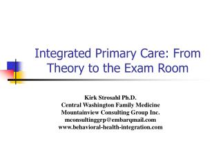 Integrated Primary Care: From Theory to the Exam Room