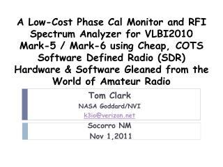 Tom Clark NASA Goddard/NVI k3io@verizon Socorro NM      Nov 1,2011