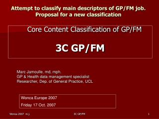 Attempt to classify main descriptors of GP/FM job. Proposal for a new classification