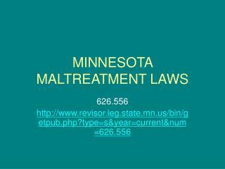MINNESOTA MALTREATMENT LAWS