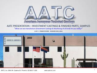 AATC PRESENTATION – INVESTMENT CASTINGS & FINISHED PARTS_SAMPLES