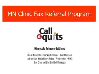 MN Clinic Fax Referral Program