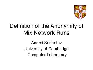 Definition of the Anonymity of Mix Network Runs