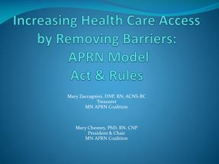 Increasing Health Care Access by Removing Barriers:  APRN Model Act & Rules