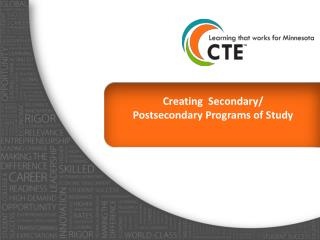 Creating  Secondary/  Postsecondary Programs of Study