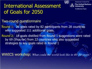 International Assessment  of Goals for 2050
