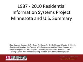 1987 - 2010 Residential Information Systems Project Minnesota and U.S. Summary