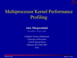 Multiprocessor Kernel Performance Profiling