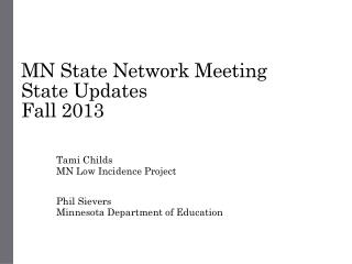 MN State Network Meeting State Updates Fall 2013