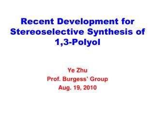 Recent Development for Stereoselective Synthesis of 1,3-Polyol