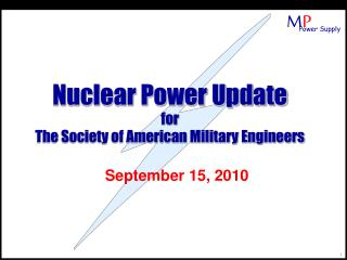 Nuclear Power Update for The Society of American Military Engineers