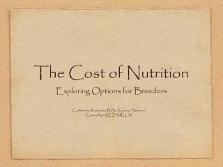 The Cost of Nutrition