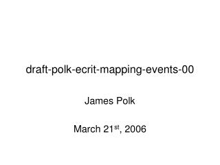 draft-polk-ecrit-mapping-events-00