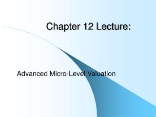 Chapter 12 Lecture: