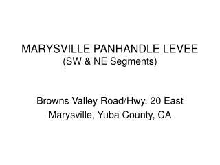 MARYSVILLE PANHANDLE LEVEE (SW & NE Segments)