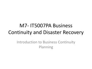 M7- IT5007PA Business Continuity and Disaster Recovery