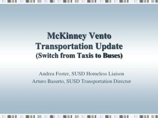 McKinney Vento  Transportation Update  (Switch from Taxis to Buses)