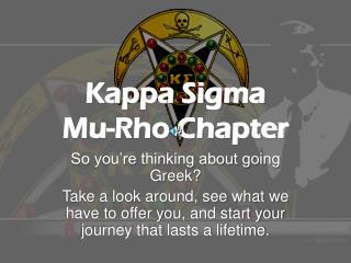 Kappa Sigma  Mu-Rho Chapter