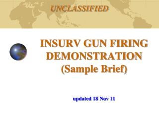 INSURV GUN FIRING DEMONSTRATION (Sample Brief)  updated 18 Nov 11