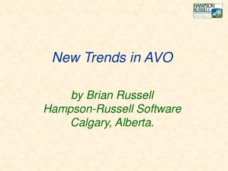 by Brian Russell Hampson-Russell Software Calgary, Alberta.