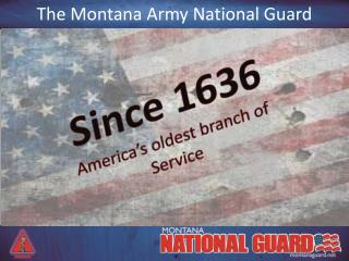 The Montana Army National Guard